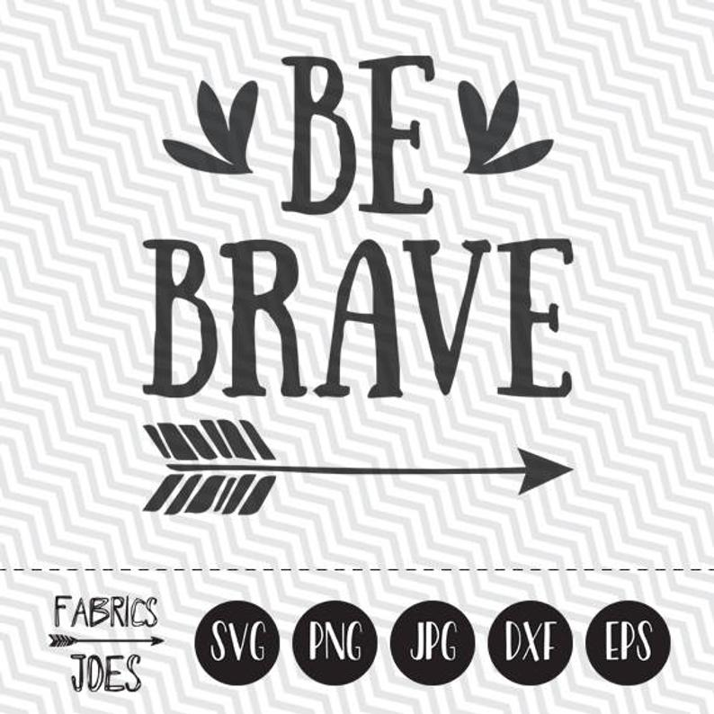 jpg black and white download Be brave clipart. Svg tribal arrow sayings