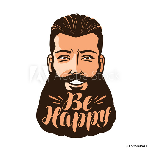 image black and white Beard clipart man portrait. Be happy lettering of
