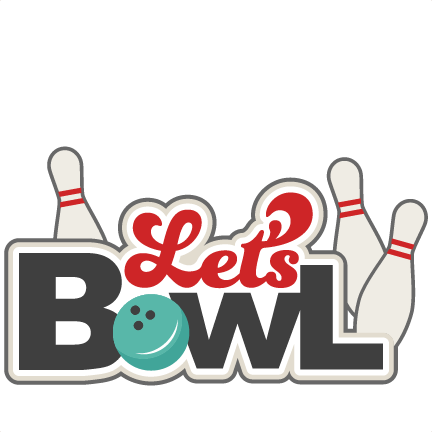 download Bowling clipart bowling night. Let s bowl svg