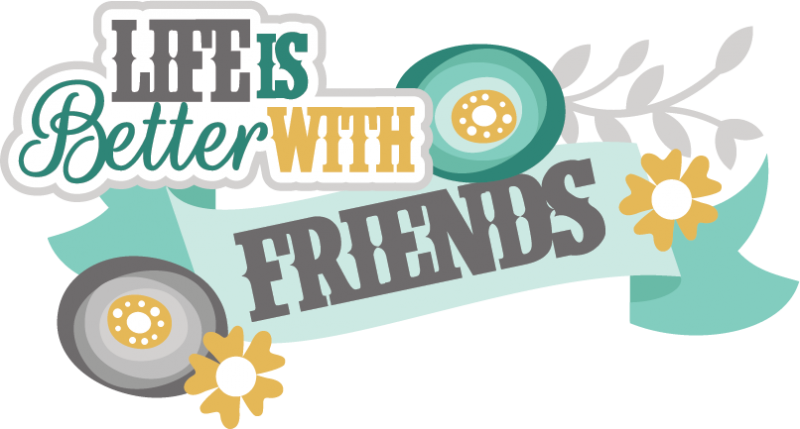 clip free library Life Is Better With Friends SVG scrapbook title friendship svg files
