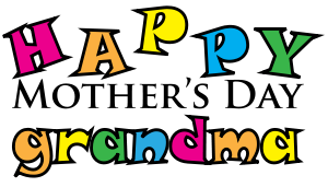 graphic Happy . Grandma clipart mothers day