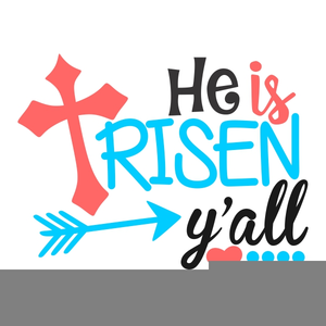 free stock He is risen clipart. Free images at clker