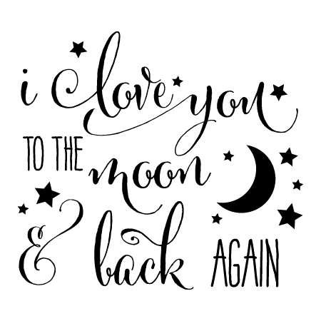 graphic black and white library Quote I Love You To The Moon And Back Pleasing I Love You To The