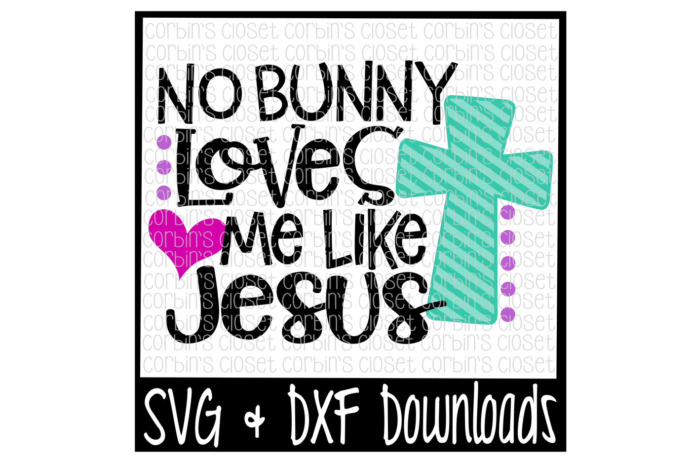 freeuse stock Loves svg. Easter no bunny me