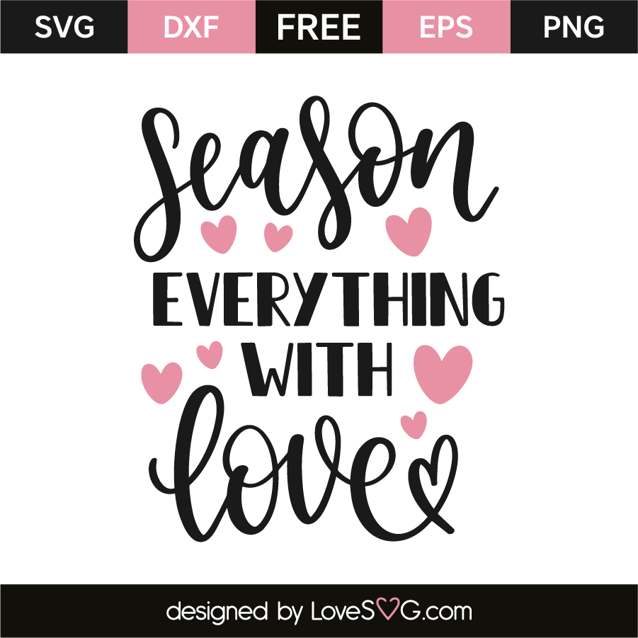 svg black and white library Loves svg. Season everything with love