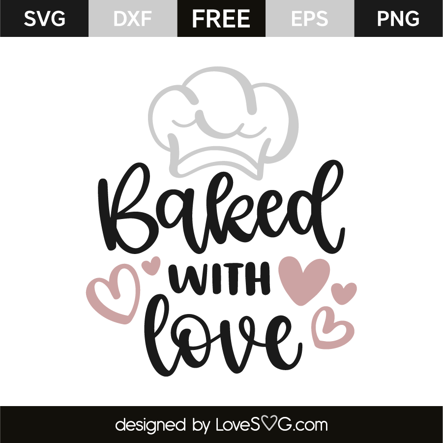 freeuse stock Loves svg. Baked with love lovesvg
