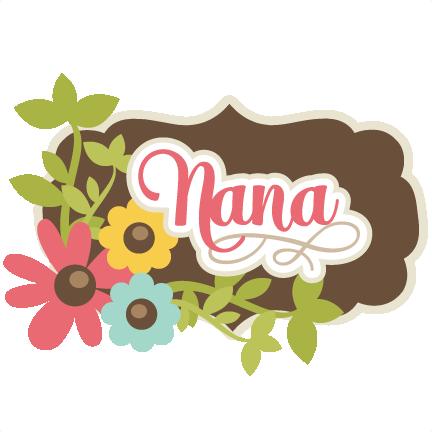 jpg library stock Nana SVG scrapbook title nana svg cut file grandma svg scrapbook