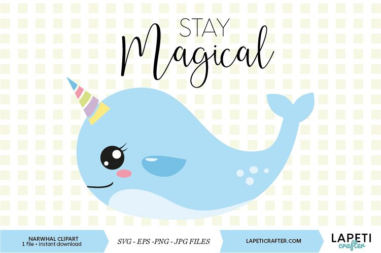 jpg royalty free Stay magical download sea. Narwhal clipart vector.