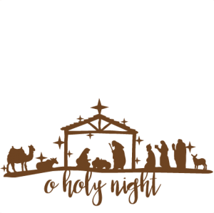svg free library Oh holy night svg. Nativity clipart bulletin.