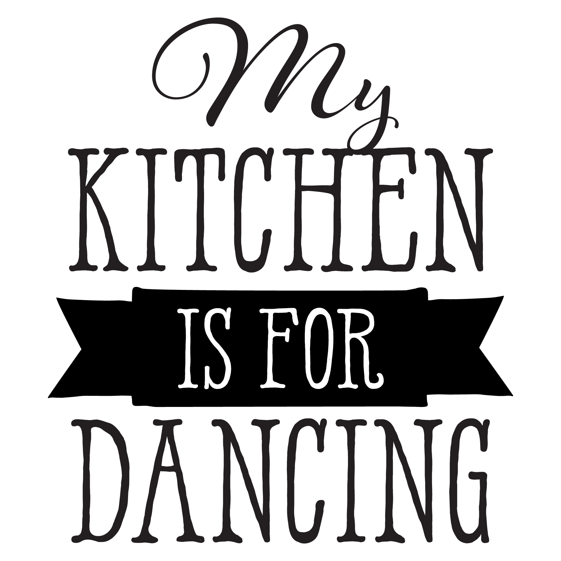 picture library library My Kitchen Is For Dancing Wall Quotes