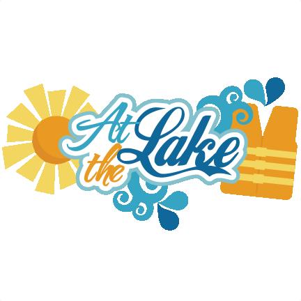 vector royalty free library At The Lake SVG scrapbook title lake svg files life jacket svg file