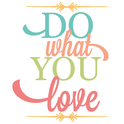 image transparent stock Svg cuttables quotes. Do what you love