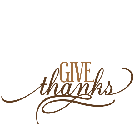 vector transparent stock Give Thanks SVG cutting file thanksgiving svg cuts