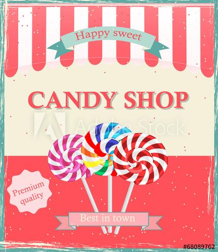 vector freeuse Vector candy vintage. Shop poster template illustration