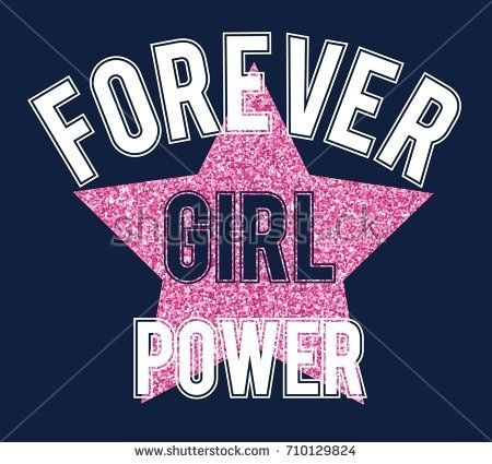 png freeuse forever girl power slogan vector for girl t